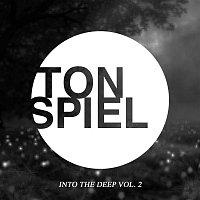 TONSPIEL - Into The Deep, Vol. 2