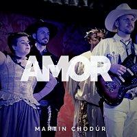 Martin Chodúr – Amor