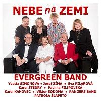 Evergreen Band – Nebe na Zemi