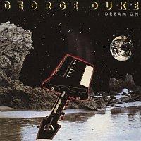 George Duke – Dream On (Bonus Track Version)