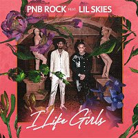 PnB Rock – I Like Girls (feat. Lil Skies)