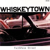 Whiskeytown – Faithless Street