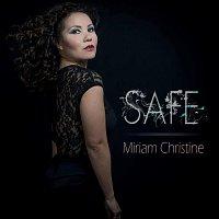 Miriam Christine – Safe