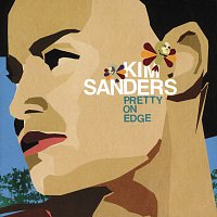 Kim Sanders – Pretty On Edge