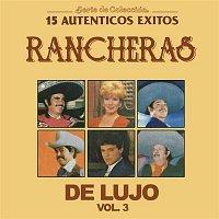 Various  Artists – Serie de Colección 15 Auténticos Éxitos Rancheras de Lujo, Vol. 3