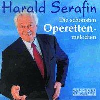 Harald Serafin – Die schonsten Operettenmelodien - Harald Serafin