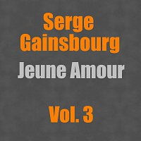 Serge Gainsbourg – Jeune Amour Vol. 3