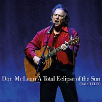 Don McLean – A Total Eclipse of the Sun (Radio Edit)