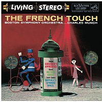 Charles Munch, Maurice Ravel, Boston Symphony Orchestra – The French Touch