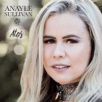 Anayle Sullivan – Atos