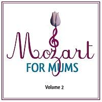 Wolfgang Amadeus Mozart – Mozart For Mums:Volume 2 [International Version]