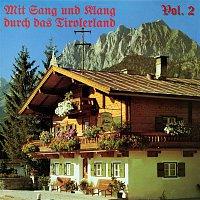 Die Fidelen Inntaler – Mit Sang und Klang durch das Tirolerland, Vol. 2