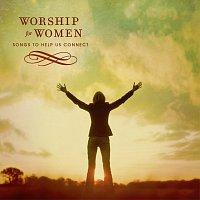 Různí interpreti – Worship For Women