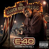 E-40 – The Block Brochure: Welcome To The Soil 1