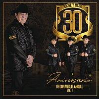 Miguel Y Miguel – 30 Aniversario De Don Miguel Angulo [Vol. 1]
