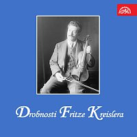 Orchestr Dalibora Brázdy – Drobnosti Fritze Kreislera