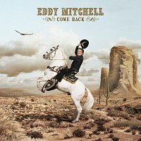 Eddy Mitchell – Come Back