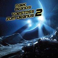 Mark Brandis – 08: Vorstosz zum Uranus 2