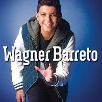 Wagner Barreto – Wagner Barreto