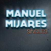 Manuel Mijares – Singles