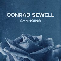 Conrad Sewell – Changing
