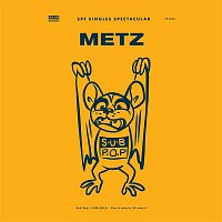 Metz – Escalator Teeth/On and On