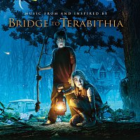 Různí interpreti – Bridge To Terabithia Original Soundtrack