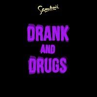 Samboii, Mapei – Drank and Drugs