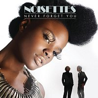 Noisettes – Never Forget You [FP Remix]