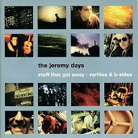 The Jeremy Days – Stuff That Got Away
