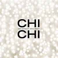 Trey Songz – Chi Chi (feat. Chris Brown)