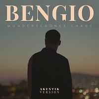 Bengio – Wunderschones Chaos [Akustik Version]