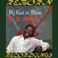 B.B. King – My Kind of Blues (HD Remastered)
