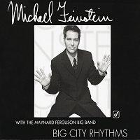 Michael Feinstein – Big City Rhythms