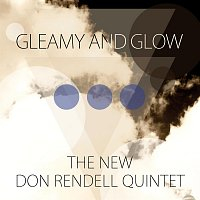 The New Don Rendell Quintet – Gleamy and Glow