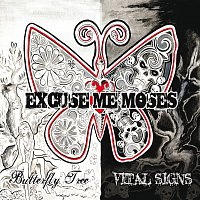 Excuse Me Moses – Butterfly Tree/ Vital Signs