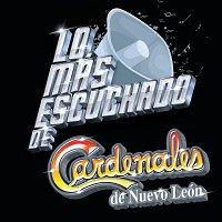 Cardenales De Nuevo León – Lo Más Escuchado De