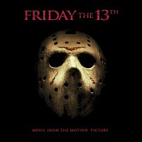 Various Artists.. – Friday the 13th (Music from the Motion Picture)