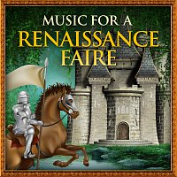 Různí interpreti – Music For A Renaissance Faire
