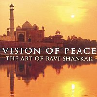Přední strana obalu CD Vision Of Peace - The Art Of Ravi Shankar