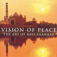 Ravi Shankar – Vision Of Peace - The Art Of Ravi Shankar