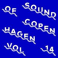 ANYA – Sound Of Copenhagen Vol. 14
