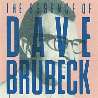 Dave Brubeck – I Like Jazz: The Essence Of Dave Brubeck