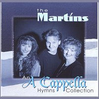 The Martins – An A Cappella Hymns Collection