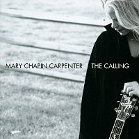 Mary Chapin Carpenter – The Calling [International edition]