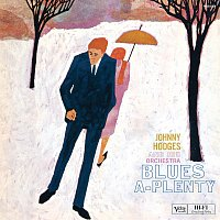 Johnny Hodges And His Orchestra – Blues-A-Plenty