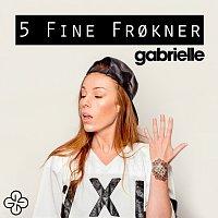 Gabrielle – 5 fine frokner