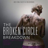 The Broken Circle Breakdown Bluegrass Band – The Broken Circle Breakdown (Original Motion Picture Soundtrack)