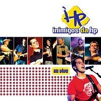Inimigos Da HP – Inimigos Da HP 2006