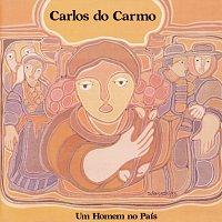Carlos Do Carmo – Um Homem No Pais